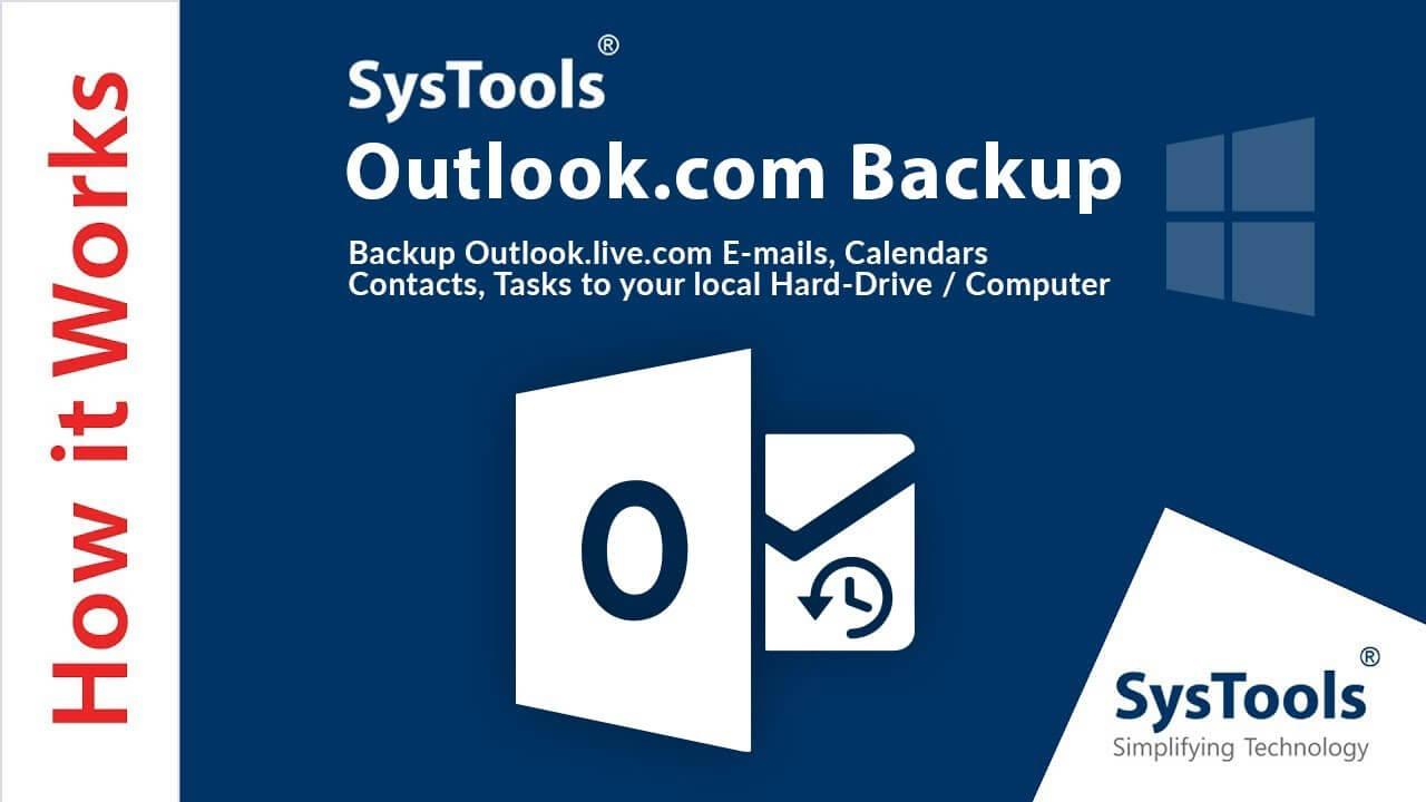 SysTools Outlook.com Backup v8.0.0.0 Crack + Serial Key Latest